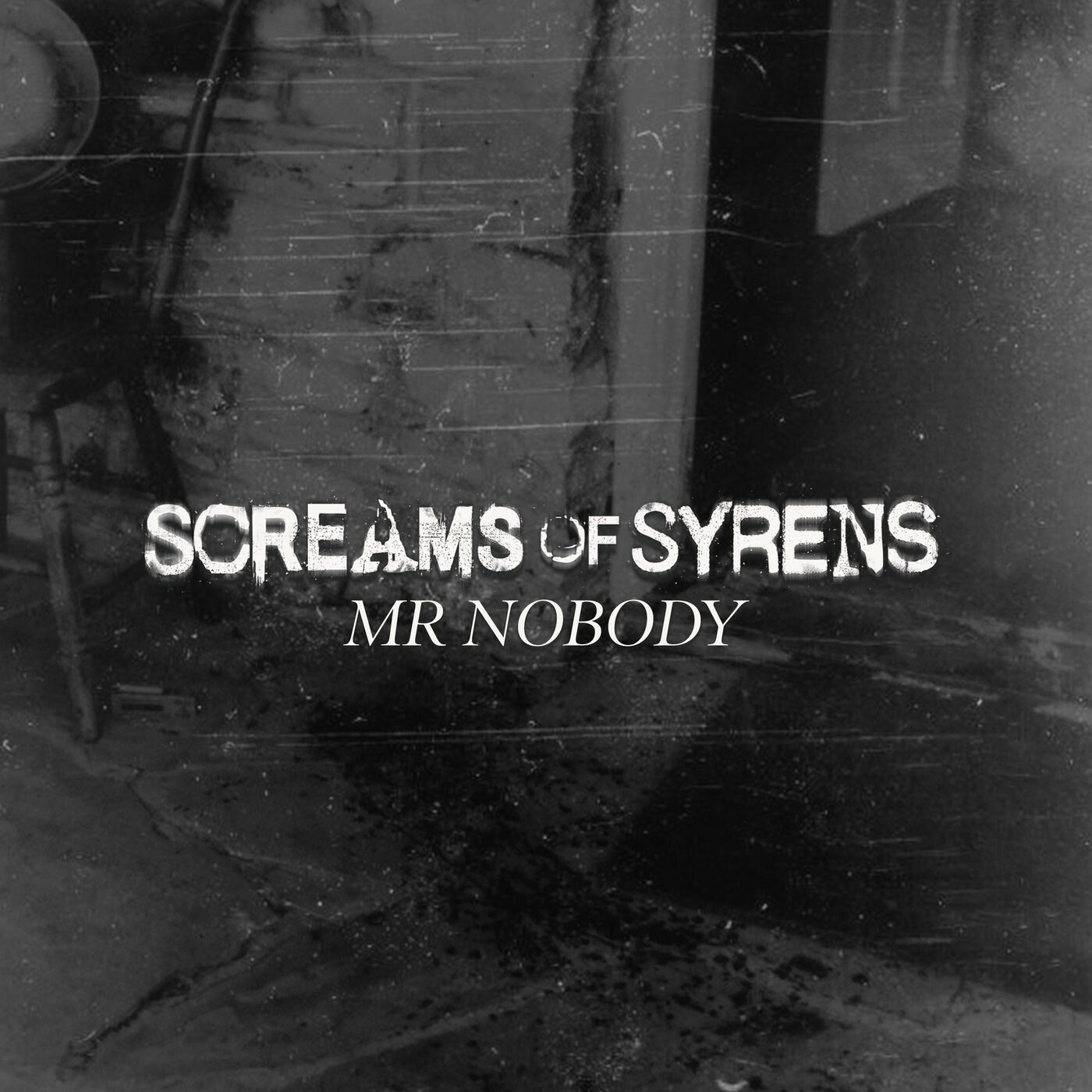 Screams of Syrens - Mr Nobody [single] (2020)
