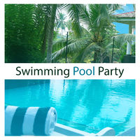 Beach Party Chillout Music Ensemble: Swimming Pool Party