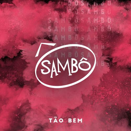 Baixar Single Tão Bem – Sambô (2018) Grátis