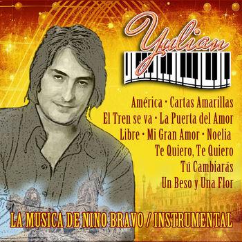 Yulian Un Beso Y Una Flor Instrumental Escucha Con Letras Deezer