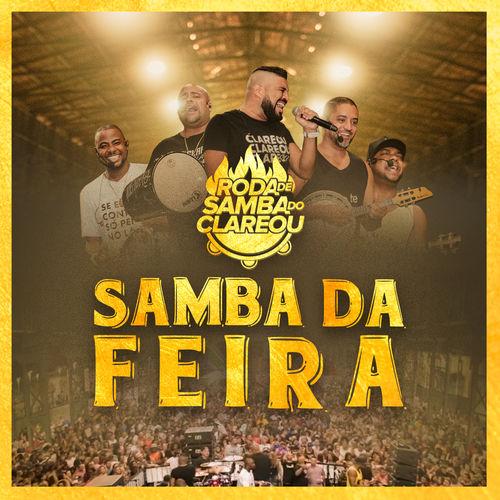 Baixar CD Roda de Samba do Clareou: Samba da Feira (Ao Vivo) – Grupo Clareou (2018) Grátis