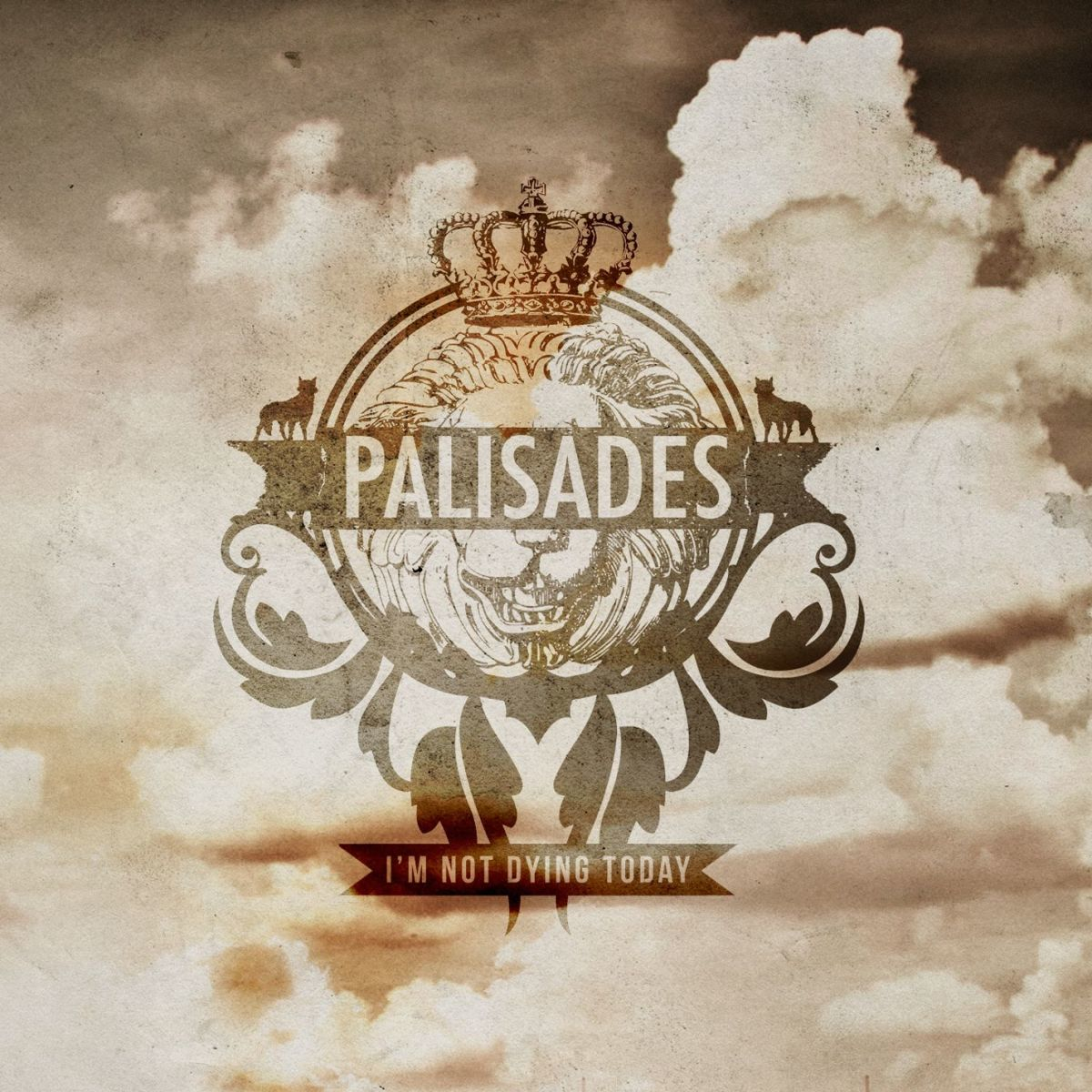 Palisades - I'm Not Dying Today [EP] (2012)