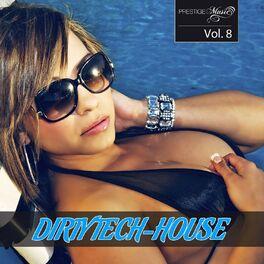 Album cover of Dirty Tech-House, Vol. 8