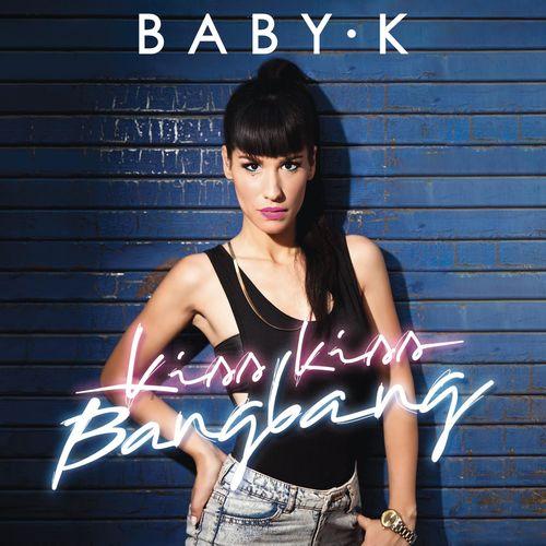 Baixar CD Kiss Kiss Bang Bang – Baby K (2015) Grátis