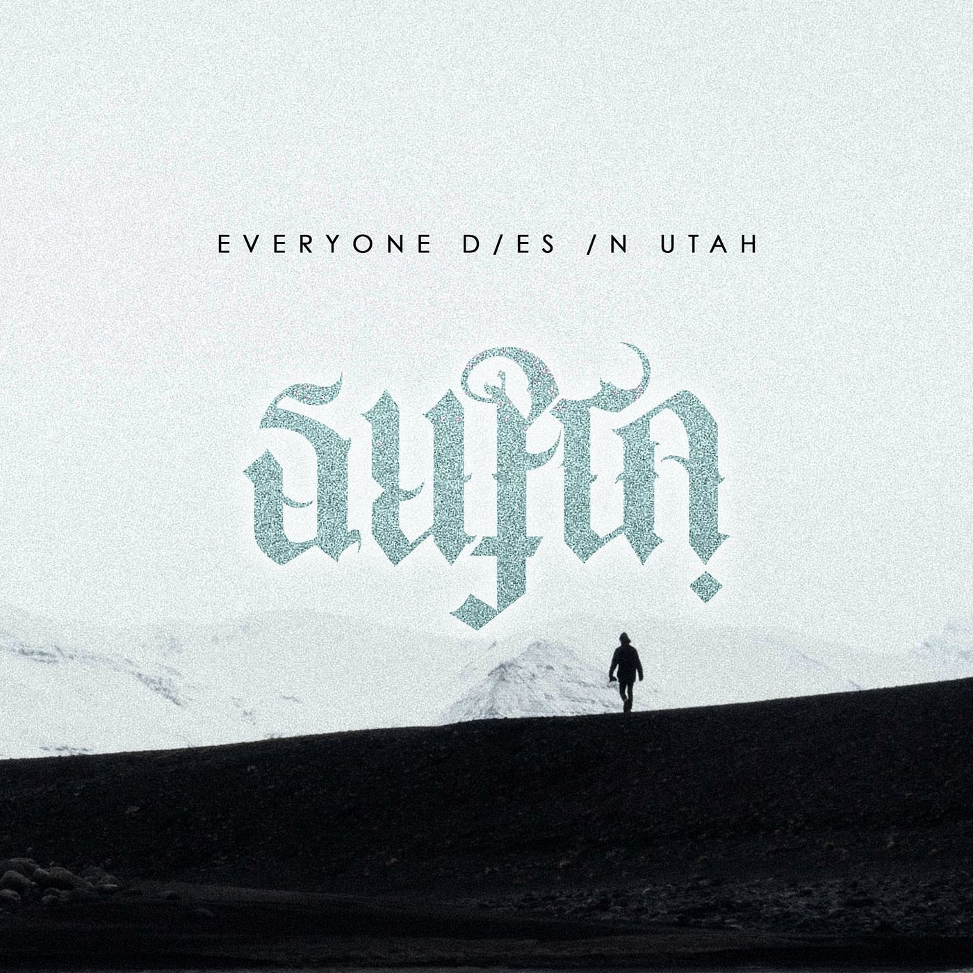 Everyone Dies In Utah - Supra [EP] (2021)