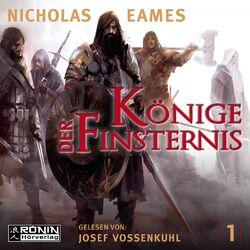 Könige der Finsternis - Die Saga, Band 1 (ungekürzt)