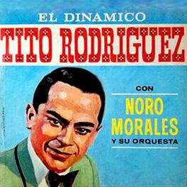 Album cover of El Dinámico (feat. Noro Morales y su Orquesta)