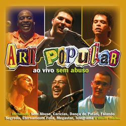 Art Popular – Ao Vivo Sem Abuso 2003 CD Completo