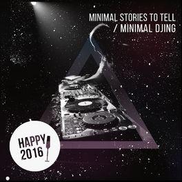 Album cover of Minimal Djing - Happy 2016