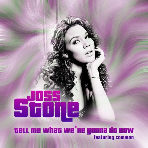 Baixar CD Tell Me What We're Gonna Do Now – Joss Stone, Common (2007) Grátis