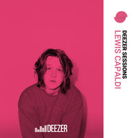 Lewis Capaldi: Deezer Sessions - Music Streaming - Listen on