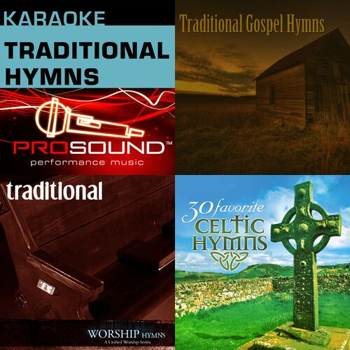 Traditional Hymns playlist - Listen now on Deezer | Music Streaming