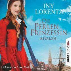 Rivalen - Die Perlenprinzessin, Teil 1 (Gekürzt) Audiobook