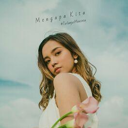 Album cover of Mengapa Kita #terlanjurmencinta
