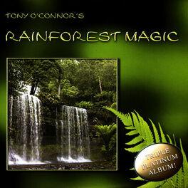 Tony O'Connor - Rainforest Magic