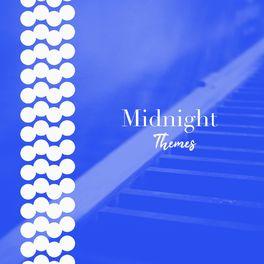 Album cover of # 1 Album: Midnight Themes