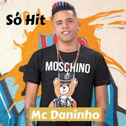 Mc Daninho – Só Hit 2020 CD Completo