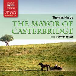 Hardy: The Mayor of Casterbridge (Unabridged)