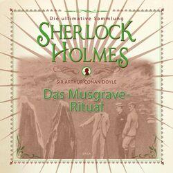 Sherlock Holmes, Das Musgrave-Ritual (Ungekürzt) Hörbuch kostenlos