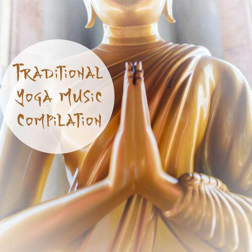 Asian Traditional Music: Traditional Yoga Music Compilation