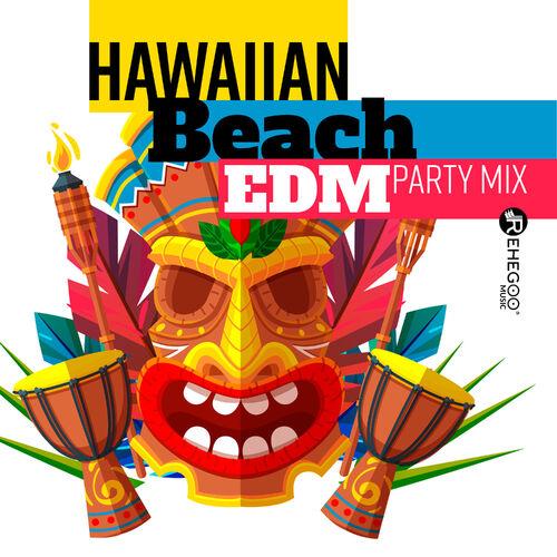 Various Artists: Hawaiian Beach EDM Party Mix (Deep House
