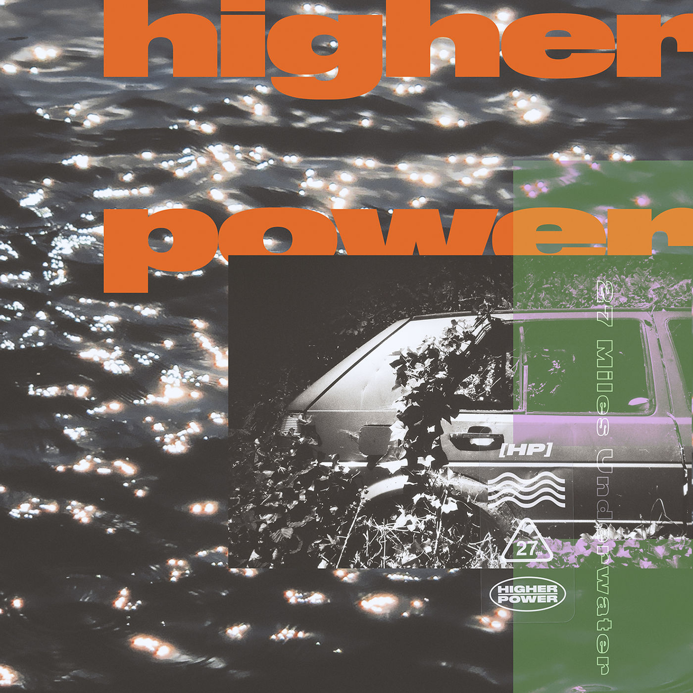 Higher Power - 27 Miles Underwater (2020)