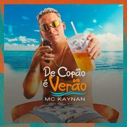 De Copão É Verão - Mc Kaynan (2021) Download