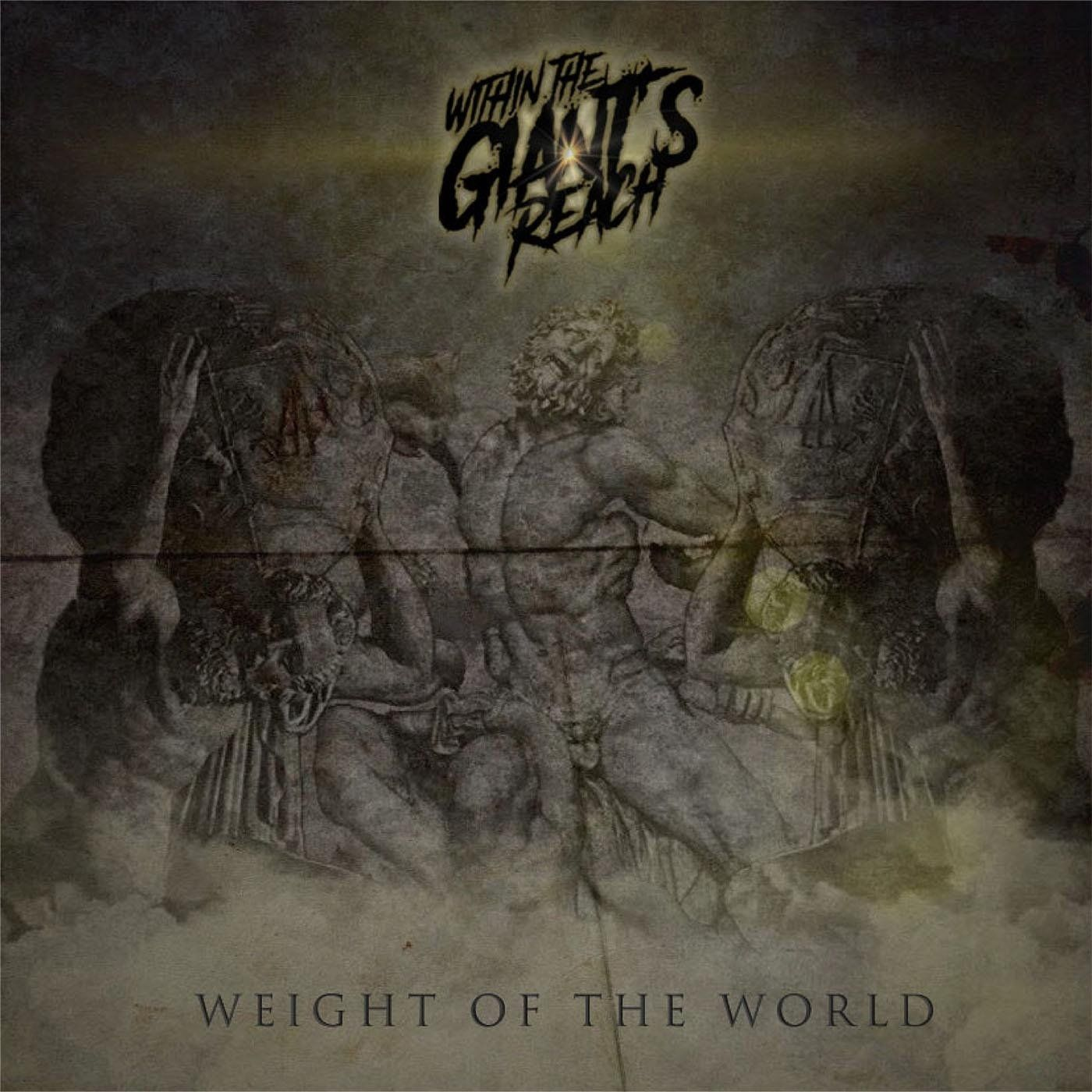 Within the Giant's Reach - Weight of the World [single] (2020)