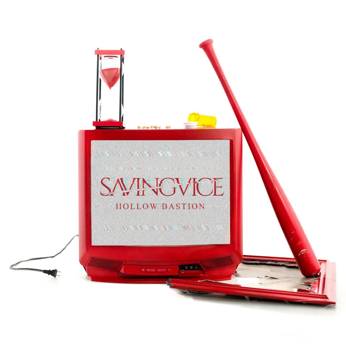 Saving Vice - Hollow Bastion [single] (2019)
