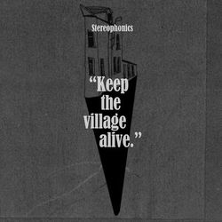 Stereophonics – Keep the Village Alive (Deluxe) 2015 CD Completo