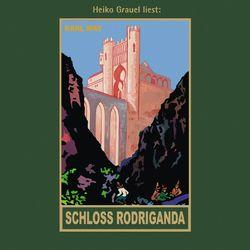 Schloss Rodriganda - Karl Mays Gesammelte Werke, Band 51 (ungekürzte Lesung) Audiobook