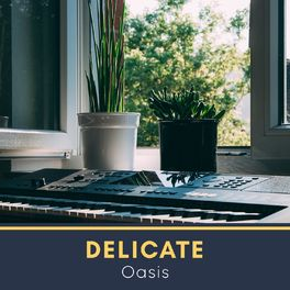 Album cover of Delicate Oasis