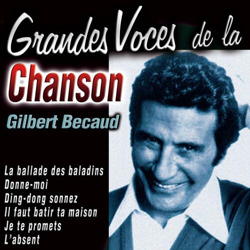 Gilbert Bécaud: Grandes Voces de la Chanson: Gilbert Becaud - Music