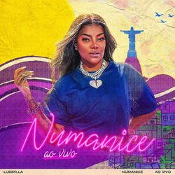 CD Ludmilla – Numanice (Ao vivo) 2021 download