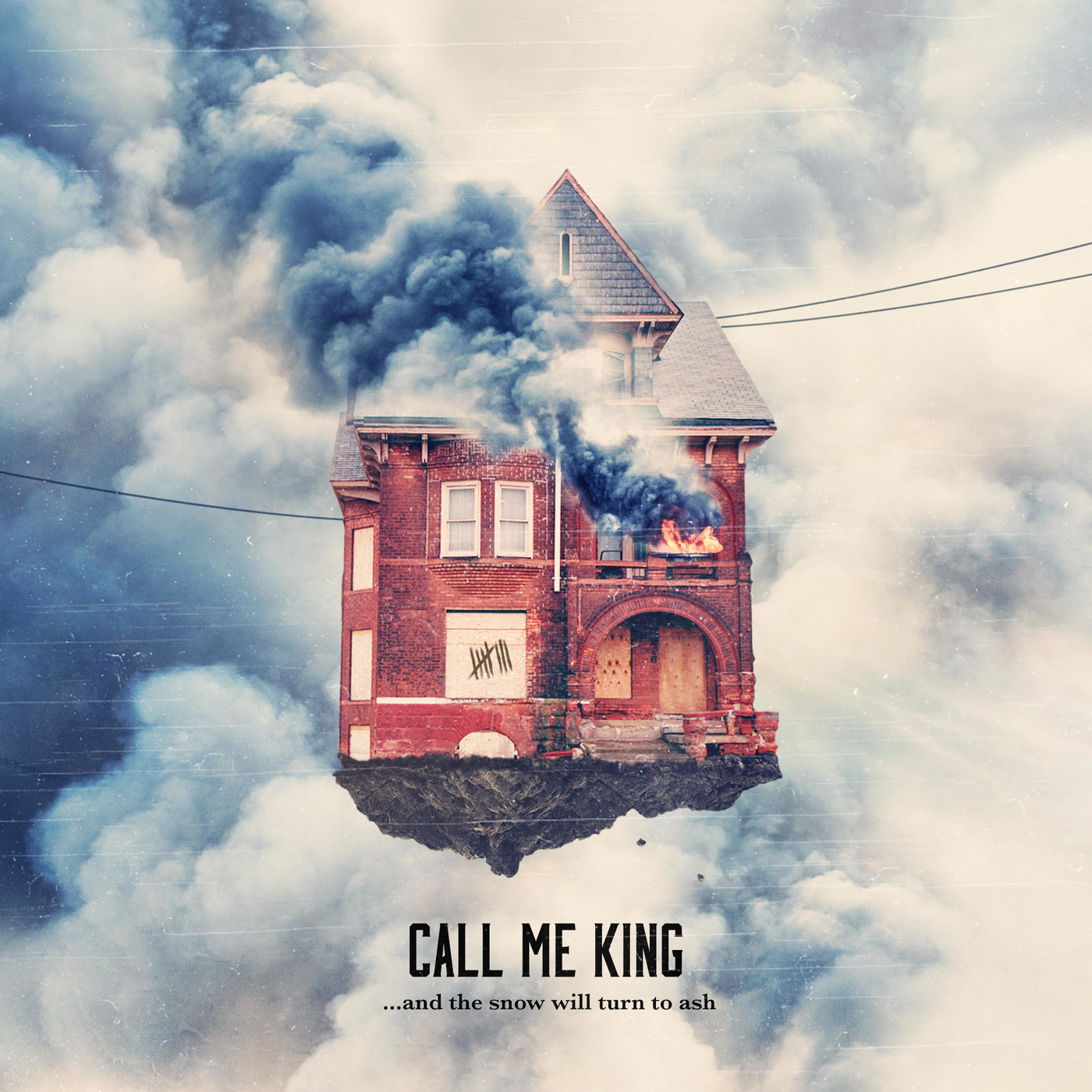 Call Me King - ...And the Snow Will Turn to Ash (2016)