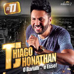 Thiago Jhonathan (TJ) – #tj, Vol. 2 2019 CD Completo