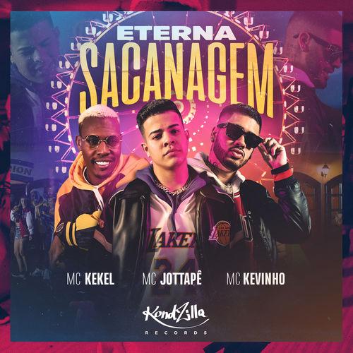 Eterna Sacanagem (Com MC Kekel e Kevinho)