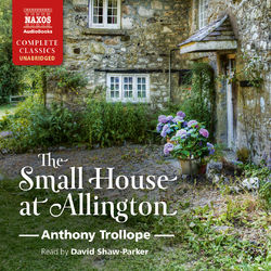 The Small House at Allington (Unabridged)