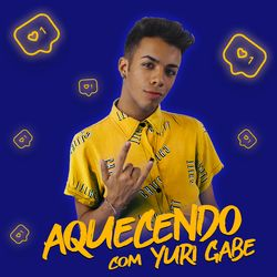 Yuri Gabe – Aquecendo Com Yuri Gabe 2020 CD Completo