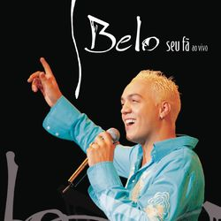 CD Belo - Seu Fã ao vivo (2004) - Torrent download