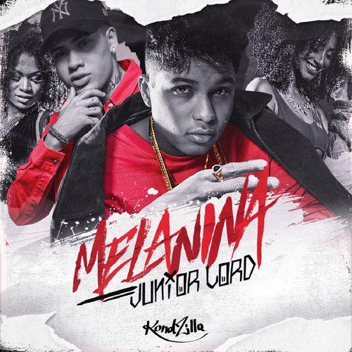 Baixar Single Melanina, Baixar CD Melanina, Baixar Melanina, Baixar Música Melanina - Junior Lord 2017, Baixar Música Junior Lord - Melanina 2017
