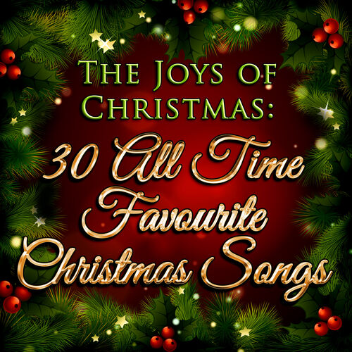 The Joys Of Christmas.Various Artists The Joys Of Christmas 30 All Time