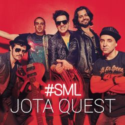 Jota Quest – #SML 2016 CD Completo