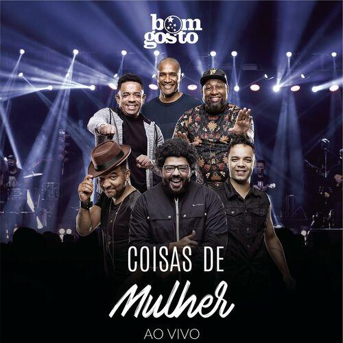 Baixar Música Coisas de Mulher (Ao Vivo) – Bom Gosto (2018) Grátis