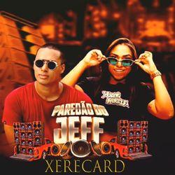 Música Xerecard - Jeff Costa (Com MC Danny) (2020)