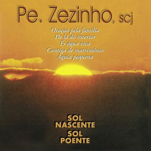 Baixar CD Sol Nascente, Sol Poente – Pe. Zezinho scj (2013) Grátis