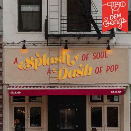 Album cover of A Splash Of Soul, A Dash Of Pop
