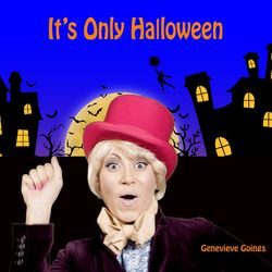 It's Only Halloween