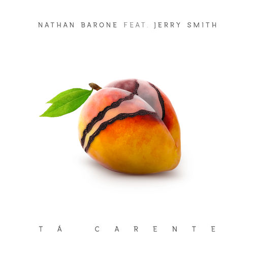 Single Tá Carente – Nathan Barone, Jerry Smith (2017)