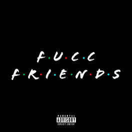 Album cover of Fucc Friends